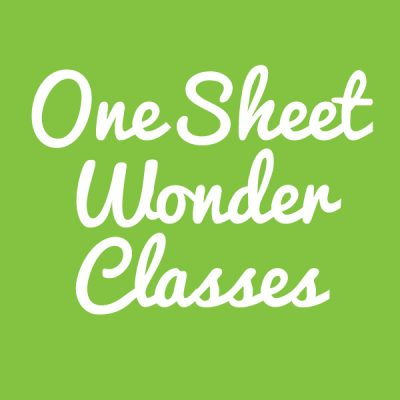 One Sheet Wonder Classes