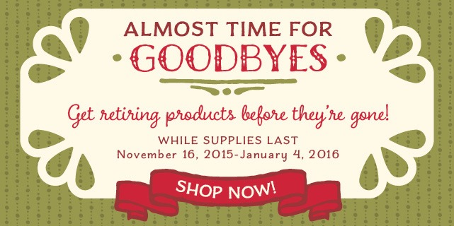 Get Retiring Products Before They're GONE!!