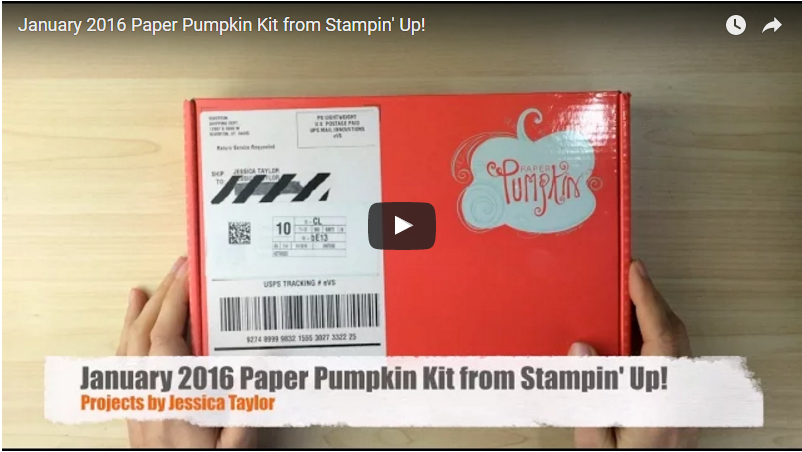 January 2016 Paper Pumpkin Kit by Stampin' Up!