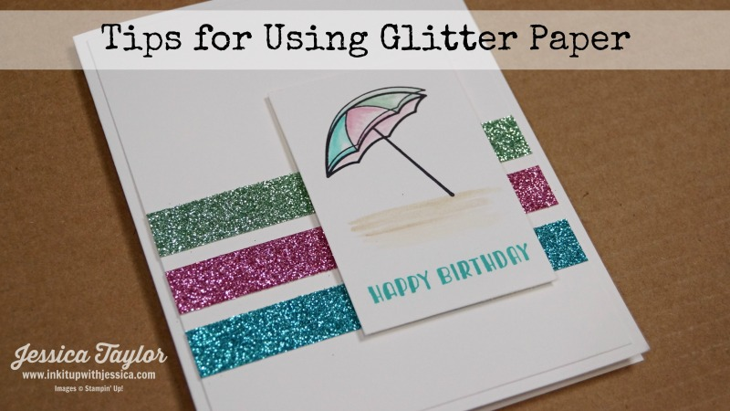 Tips for Using Glitter Paper