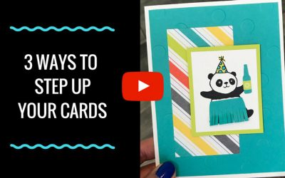 3 Ways to Step Up Your Cards
