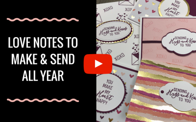 Love Notes to Send All Year!