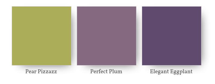 Pear Pizzazz, Perfect Plum, Elegant Eggplant