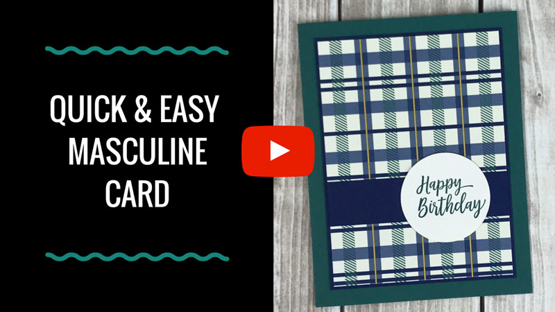 Quick & Easy Masculine Card