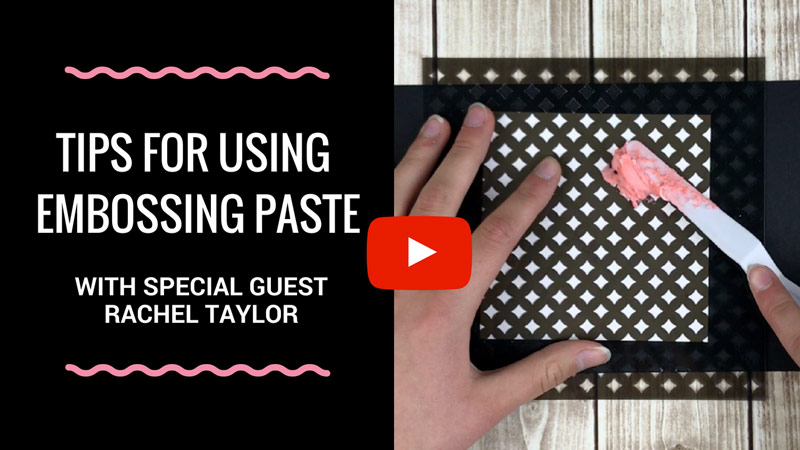 Tips for Using Embossing Paste