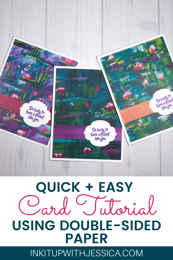 quick  easy cards with doublesided patterned papers